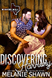 Discovering Harmony (Wishing Well, Texas Book 3)