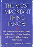 img - for The Most Important Thing I Know book / textbook / text book