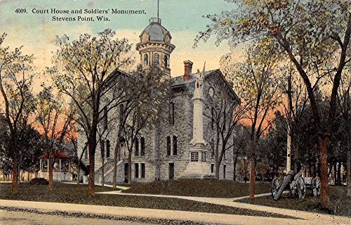 Stevens Point Wisconsin court house and soldiers monument antique pc Z13657