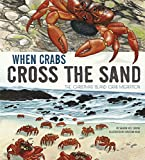 img - for When Crabs Cross the Sand: The Christmas Island Crab Migration (Extraordinary Migrations) book / textbook / text book