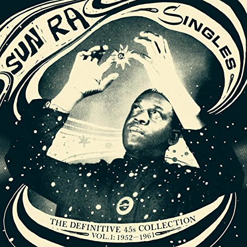 Sun Ra-Singles The Definitive 45s Collection 1952-1991-Remastered-3CD-FLAC-2016-THEVOiD Download