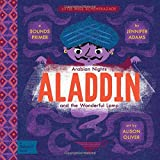Aladdin and the Wonderful Lamp: A BabyLit® Sounds Primer