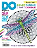 Color, Tangle, Craft, Doodle: DO Magazine, Color Your Way to a Calm Mind