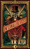 """Infernal Devices"" av Kw Jeter"
