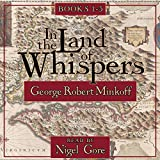 In the Land of Whispers Books 1-3