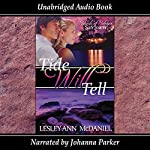 Tide Will Tell: Islands of Intrigue: San Juans, Book 2 | Lesley Ann McDaniel