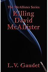 Killing David McAllister (The McAllister Series) Paperback