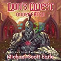 Lion's Quest: Undefeated: A LitRPG Saga Audiobook by Michael-Scott Earle Narrated by Joshua Story