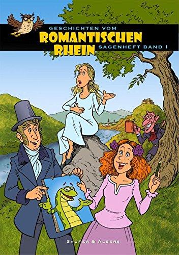 Geschichten vom Romantischen Rhein: Sagenheft Band 1 Broschiert – 15. August 2013 Johannes Saurer Ulrike Albers Idee-Media 3942779501