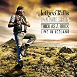 Thick As A Brick - Live In Iceland By Ian Anderson (2014-08-25)