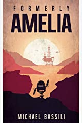 Formerly, Amelia Paperback