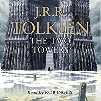 The Two Towers: The Lord of the Rings, Book 2 Hörbuch von J. R. R. Tolkien Gesprochen von: Rob Inglis