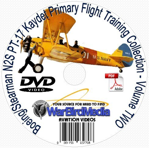 Aerobatic Biplane - How to Fly the Boeing Stearman PT-17, N2S, KAYDET Biplane Training Film and Manual Collection Volume TWO DVD