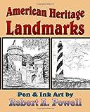American Heritage Landmarks, Robert Powell, 149549487X