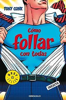 c mo follar con todas spanish edition   kindle edition