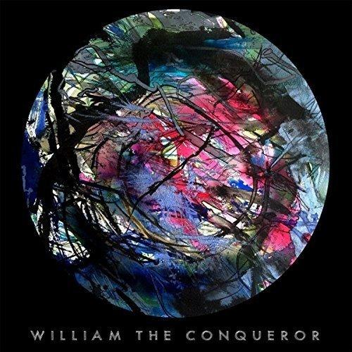 WILLIAM THE CONQUEROR - Proud Disturber of the Peace