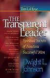 The Transparent Leader: Spiritual Secrets of Nineteen Successful Men
