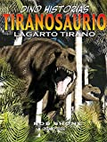 Tiranosaurio. Lagarto tirano