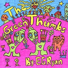 The Green Thumbs by [Ryan, E]