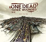 Paint the Town by One Dead Three Wounded (2006-01-24)
