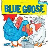 Blue Goose, Nancy Tafuri, 1416928359