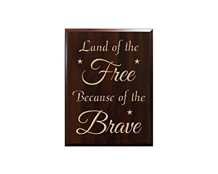 Land Of The Free Because Of The Brave Decorative Carved Wood Sign Quote Faux Cherry
