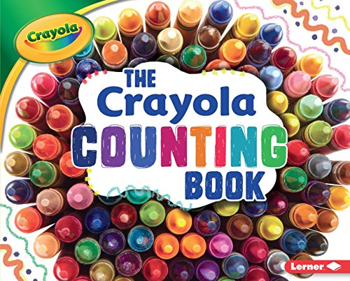 The Crayola Counting Book (Crayola (Crayon Counting Book)