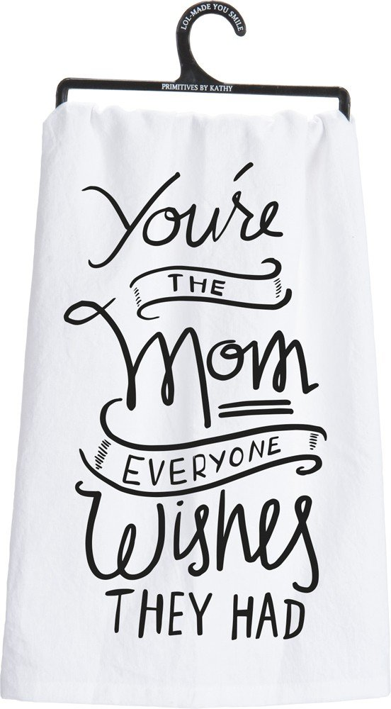 Primitives by Kathy 26948 LOL Cotton Dish Towel You're The Mom