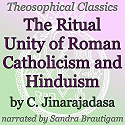 The Ritual Unity of Roman Catholicism and Hinduism