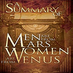 A Summary of Men Are from Mars, Women Are from Venus