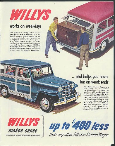 Willys Jeep Wagon - Works on weekdays helps have fun on weekends Willys Jeep Station Wagon ad 1951