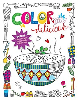 amazoncom color me delicious adult coloring book 9781617655968 editors at readers digest books - Amazon Adult Coloring Books