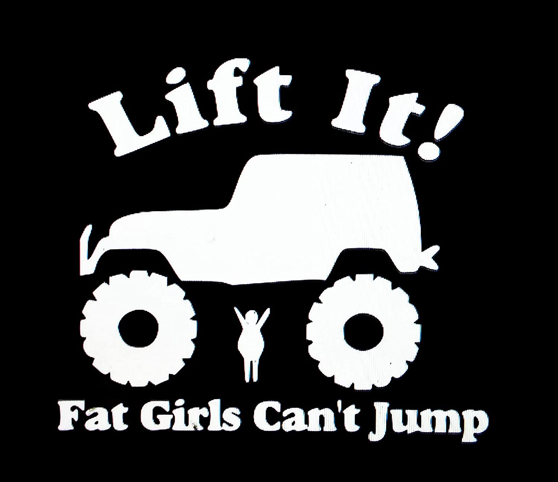 Lift It Fat Girls Cant Jump JDM Car Sticker Decal 6 Racing Truck Wall Laptop Windshield