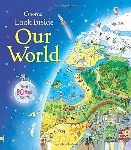 Look Inside Our World (Look Inside Board Books)