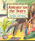 Anteater on the Stairs, Peter Cottrill, 1856979768