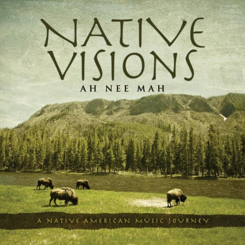 - Native Visions: A Native American Music Journey