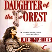 Daughter of the Forest: Sevenwaters, Book 1 | Juliet Marillier