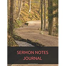Sermon Notes Journal: With Calendar 2018-2019 ,Daily Guide for prayer, praise and scripture Workbook : size 8.5x11 Inches Extra Large Made In USA