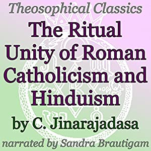 The Ritual Unity of Roman Catholicism and Hinduism Audiobook