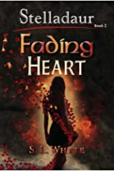 Fading Heart (The Stelladaur Series Book 2) Kindle Edition