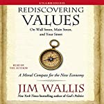 Rediscovering Values: On Wall Street, Main Street, and Your Street | Jim Wallis