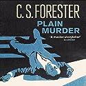 Plain Murder Hörbuch von C. S. Forester Gesprochen von: Ric Jerrom