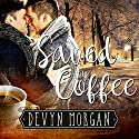 Saved by Coffee Audiobook by Devyn Morgan Narrated by Joe Formichella