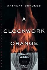 A Clockwork Orange (Penguin Modern Classics) Kindle Edition