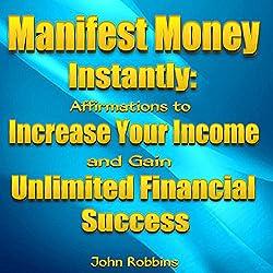 Manifest Money Instantly