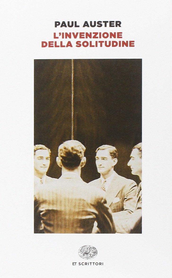 Amazon.it: L\'invenzione della solitudine - Paul Auster - Libri