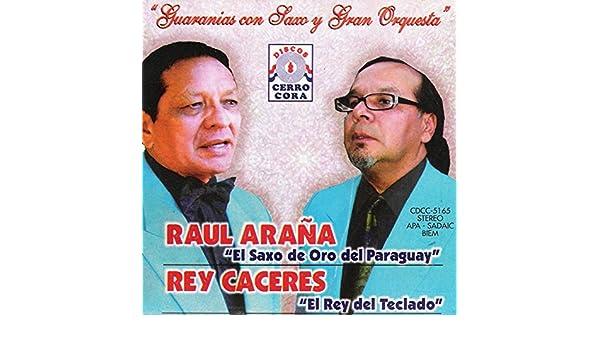 Noches del Paraguay by Raúl Araña & Rey Cáceres on Amazon Music - Amazon.com