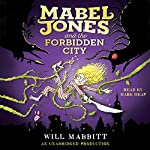 Mabel Jones and the Forbidden City | Will Mabbitt