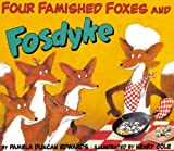 Four Famished Foxes and Fosdyke, Pamela Duncan Edwards, 0613020693