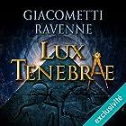 Lux tenebrae: Antoine Marcas 6 | Livre audio Auteur(s) : Éric Giacometti, Jacques Ravenne Narrateur(s) : Julien Chatelet
